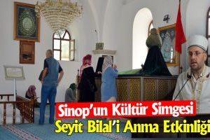 """Sinop'ta """"4. Seyyid Bilal Hazretleri Anma Etkinliği"""" Düzenlendi"""